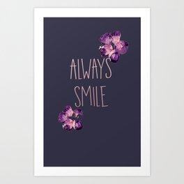 Always Smile Art Print