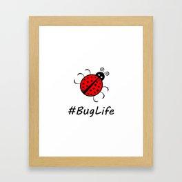 #BugLife (Ladybug) Framed Art Print