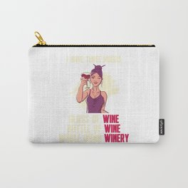 I Have Three Moods Wine Winery Drinker Liquor Carry-All Pouch