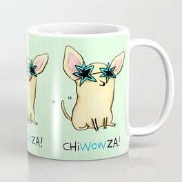 Chiwowza! Coffee Mug