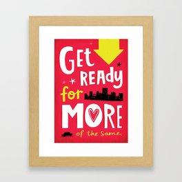 Uninspiring Posters: Get Ready Framed Art Print