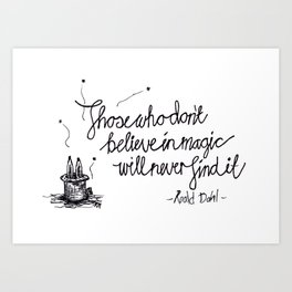 Magic happens Art Print