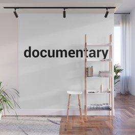 documentary Wall Mural