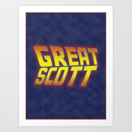 Great Scott Art Print