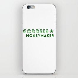 Goddess Moneymaker iPhone Skin