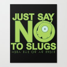Just Say No Canvas Print