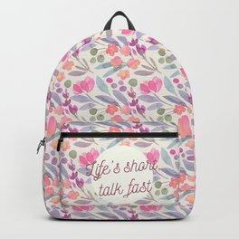 Life's short, talk fast Backpack