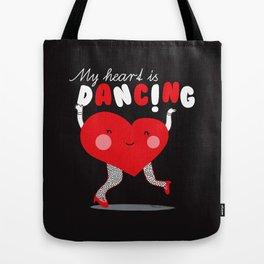 My heart is dancing 2 Tote Bag