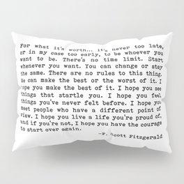For what it's worth... F. Scott Fitzgerald Pillow Sham
