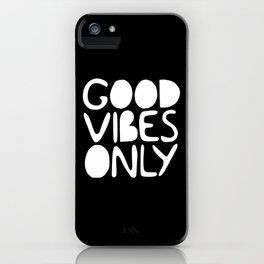 GOOD VIBES ONLY (black) - Handlettered typography iPhone Case