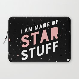 I Am Made of Star Stuff Laptop Sleeve