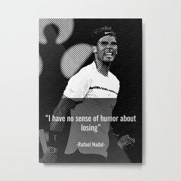 Rafael Nadal Quotes Metal Print