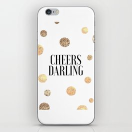 CHEERS DARLING GIFT, Wedding Quote,Anniversary Print,Gold Confetti,Cheers Sign,Champagne Quote,Celeb iPhone Skin