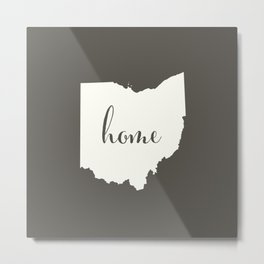 Ohio is Home - White on Charcoal Metal Print