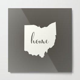 Ohio is Home - White on Charcoal Metal Print