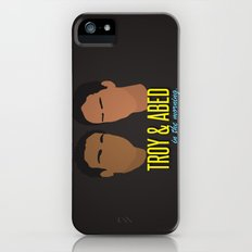 Troy & Abed In The Morning - Community iPhone (5, 5s) Slim Case