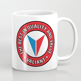 Valiant - Quality and Value Coffee Mug