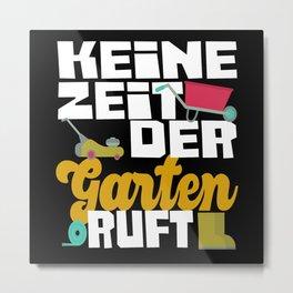 The Garden Calls Hobby Gardener Gardener Grandpa Metal Print