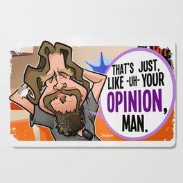 Your Opinion, Man Cutting Board