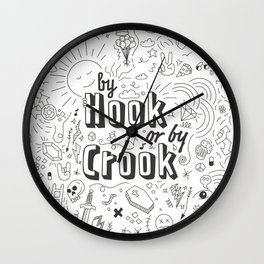 By Hook Or By Crook Wall Clock