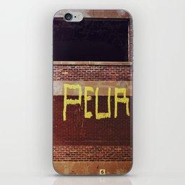 peur peur - fear fear iPhone Skin