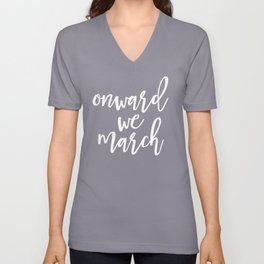 Onward We March Unisex V-Neck