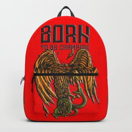 Born to be Champion Backpack