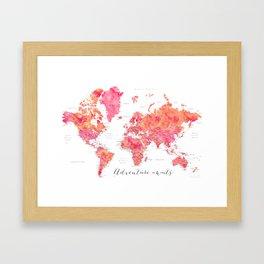"Adventure Awaits watercolor world map in hot pink and orange, ""Tatiana"" Framed Art Print"