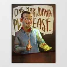 One Marijuana Please Canvas Print