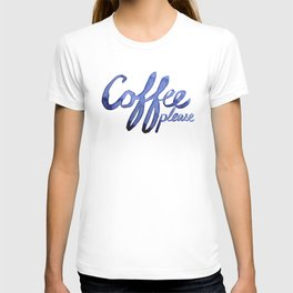 Coffee Please Drinks Caffeine Typography Coffee Lovers T-shirt