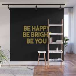 be happy cool saying and inspirational quote Wall Mural