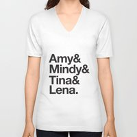 amy poehler V-neck T-shirts featuring Amy & Mindy & Tina & Lena by crim