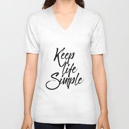 Keep life simple, Motivational poster, Printable poster, Wall art,Digital poster Unisex V-Neck