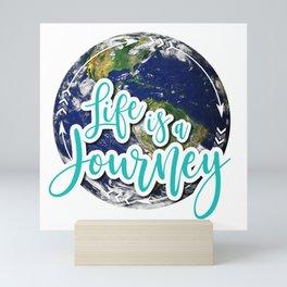 Life is a Journey - The World Mini Art Print
