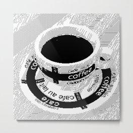 Morning Coffee Rule 126 Metal Print