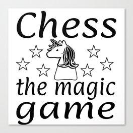 Chess The Magic Game Unicorn Gift Canvas Print