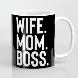 Wife Mom Boss Shirt Mothers Day Gift From Husband, Daughter, Son to Mother Coffee Mug
