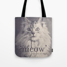Famous Quotes #2 (anonymous cat, 1952) Tote Bag