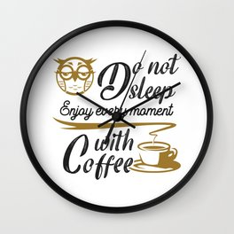 Coffee is one of the favorite drink Wall Clock