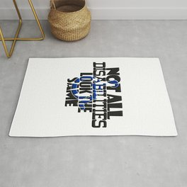 Not All Disabilities Look The Same Invisible Symptoms Awareness Rug
