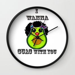I wanna gauc with you Wall Clock
