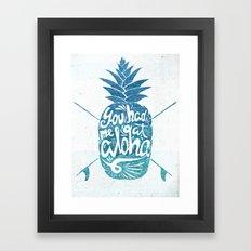 You had me at Aloha! Framed Art Print