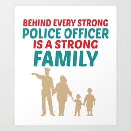 Strong Police Family Design Art Print