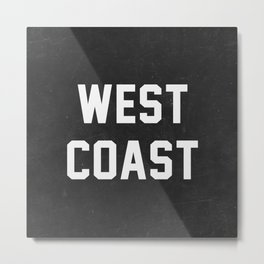 West Coast - black version Metal Print