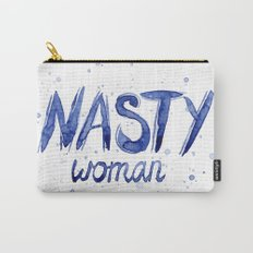 Nasty Woman ART | Such a Nasty Woman Carry-All Pouch