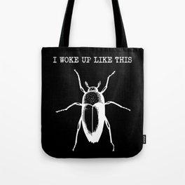 I Woke Up Like This (black background) Tote Bag