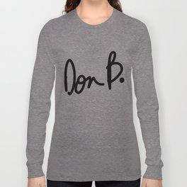 Don B. Long Sleeve T-shirt