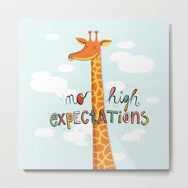 No High Expectations Metal Print