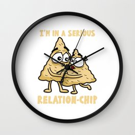 I M IN A SERIOUS RELATION CHIP Nacho Tortilla Wall Clock