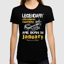 Crossbow Hunter Born In January Quote T-shirt